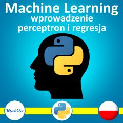 Kurs Machine learning wprowadzenie perceptron i regresja