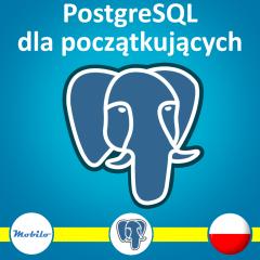 Kurs PostgreSQL dla początkujących